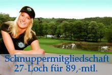 27-Loch Schnupermitgliedschaft